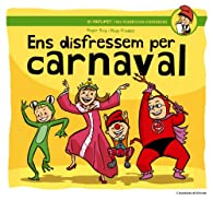 Ens Disfressem Per Carnaval par  Roger Roig César
