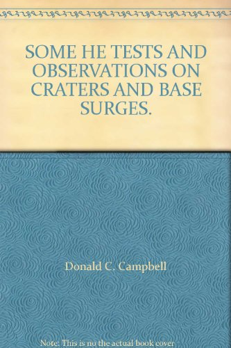SOME HE TESTS AND OBSERVATIONS ON CRATERS AND BASE SURGES.