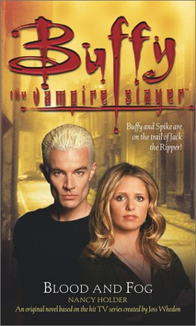 Click for larger image of Buffy the Vampire Slayer: Blood and Fog (Buffy the Vampire Slayer (Pocket Paperback Unnumbered))