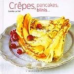 Cr�pes, pancakes, blinis....