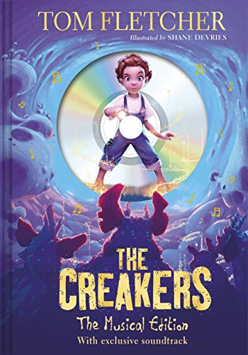 (The Creakers: The Musical Edition: Book and Soundtrack)