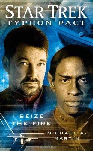 The Typhon Pact: Seize the Fire: Star Trek por Michael A. Martin