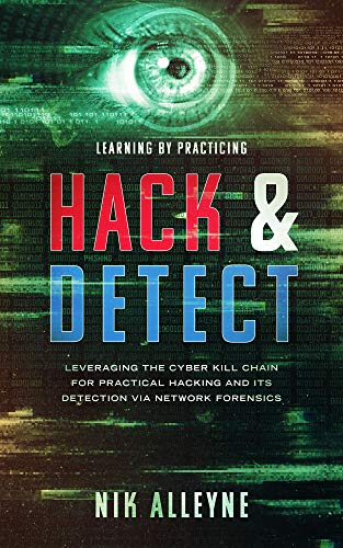 Learning by Practicing - Hack & Detect: Leveraging the Cyber ...