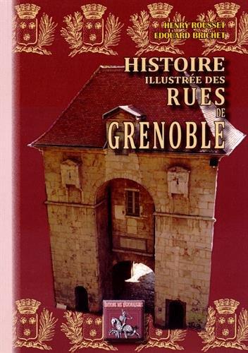 Histoire illustrée des rues de Grenoble