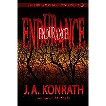 Endurance - A Novel of Terror (The Konrath Horror Collective) (English Edition)