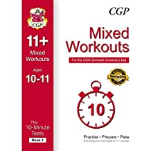10-Minute Tests for 11+ Mixed Workouts: Ages 10-11 (Book 1) - CEM Test (CGP 11+ CEM)