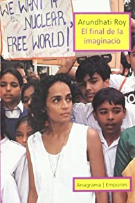 El final de la imaginació par Arundhati Roy