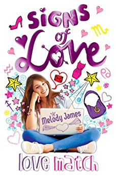Signs of Love: Love Match by [James, Melody]