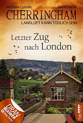 Buchseite und Rezensionen zu 'Cherringham - Letzter Zug nach London' von Matthew Costello