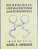 Neurologic Localization and Diagnosis