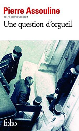 Une question d'orgueil par Pierre Assouline