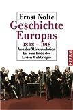 Geschichte Europas 1848 - 1918 - Ernst Nolte
