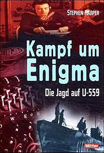 Kampf um Enigma. Die Jagd auf U 559: H. M. S. PETARD und der Griff nach den deutschen Chiffrierunterlagen