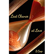 Last Chance At Love (Love Series) (English Edition)