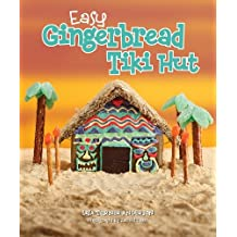 Easy Gingerbread Tiki Hut