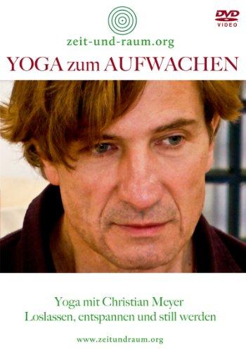 Yoga zum Aufwachen - DVD: Yoga mit Christian Meyer - Loslassen, entspannen und still werden (Christian Yoga)