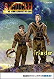 Oliver Fröhlich: Maddrax - Folge 400: Transfer