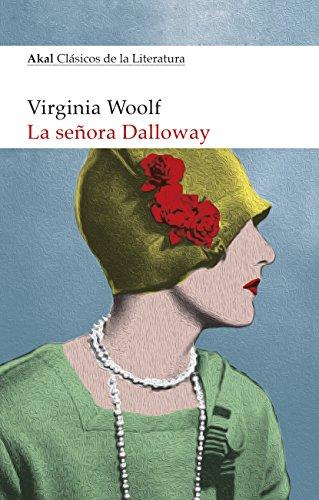 LA SEÑORA DALLOWAY (Clásicos de la Literatura nº 1) por VIRGINA WOOLF