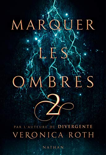 Marquer les ombres - Tome 2 - Dès 14 ans (CARVMARGF)