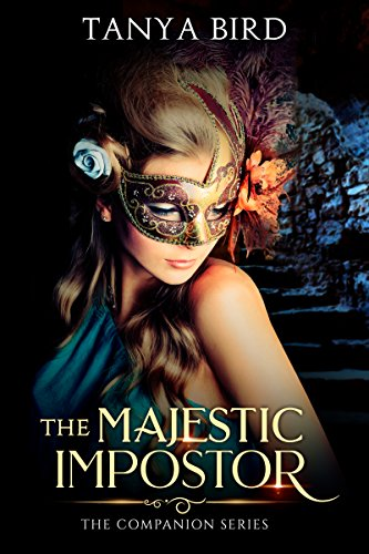 The Majestic Impostor: An epic love story (The Companion series Book 3)