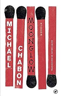 Moonglow par Michael Chabon