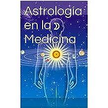 Astrología en la Medicina