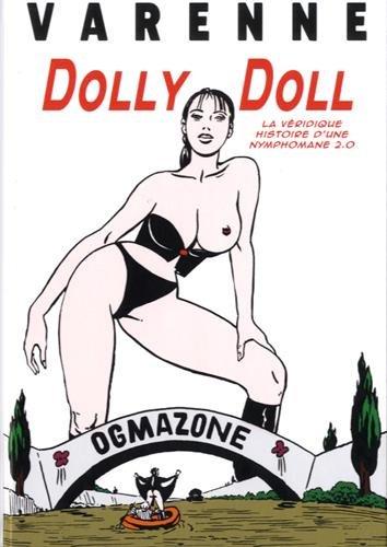 Dolly Doll : La véridique histoire d'une nymphomane 2.0