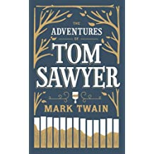 Adventures of Tom Sawyer (Barnes & Noble Leatherbound Classic Collection)