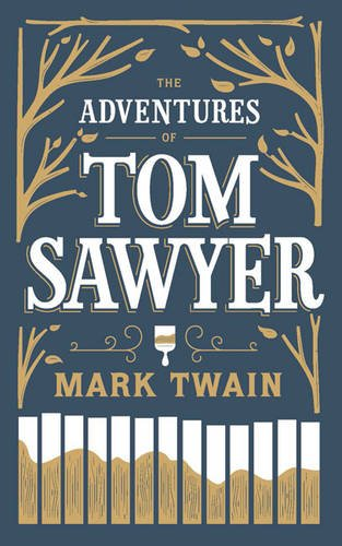 the-adventures-of-tom-sawyer-barnes-noble-collectible-editions