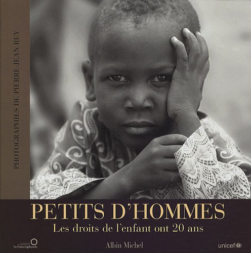 PETITS D'HOMMES ( UNICEF) par Pierre-Jean Rey