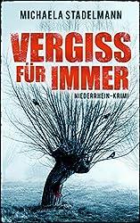 Vergiss für immer: Niederrhein-Krimi (German Edition)