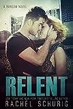 Relent (Ransom Series Book 4)