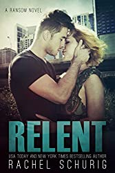 Relent (Ransom Series Book 4) (English Edition)