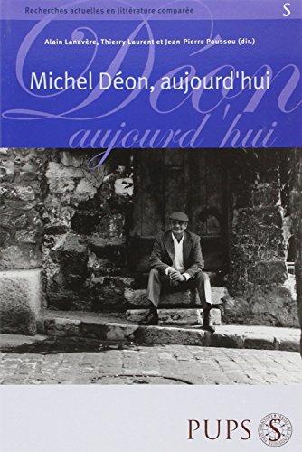 Michel Déon : aujourd'hui