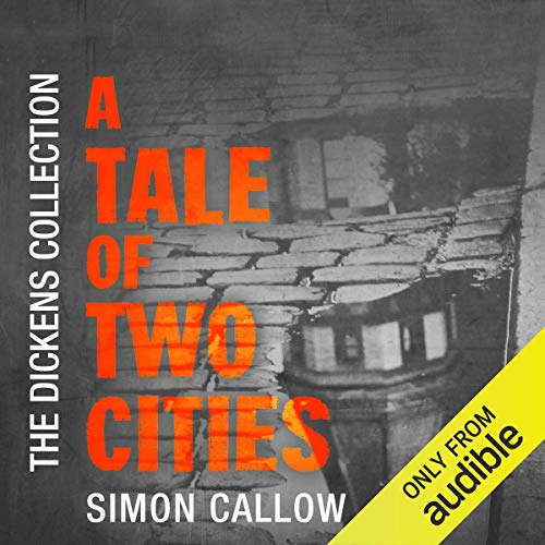 A Tale of Two Cities: The Dickens Collection: An Audible Exclusive Series
