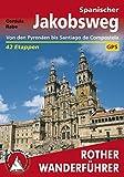 Spanischer Jakobsweg: Camino francés – von den Pyrenäen bis Santiago de Compostela