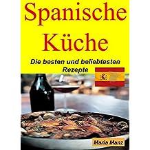 Spanische Küche: Die besten und beliebtesten Rezepte