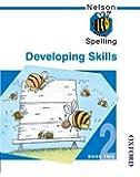 Nelson Spelling - Developing Skills Book 2
