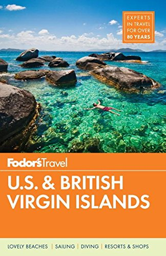 Fodor's U.S. & British Virgin Islands (Full-color Travel Guide, Band 26) - Virgin Islands