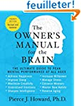 The Owner's Manual for the Brain (4th...