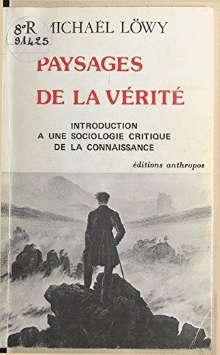 Livre gratuits en ligne Paysages de la vérité : introduction à une sociologie critique de la connaissance epub, pdf