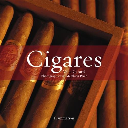 Cigares : L'art du cigare, Les meilleurs cigares du monde