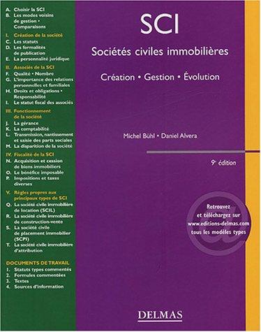 Sociétés civiles immobilières : Création, gestion, évolution par Daniel Alvera