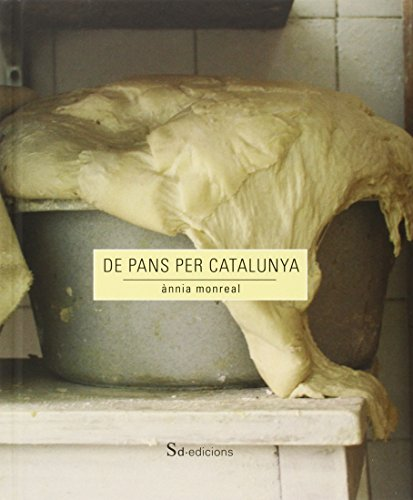 De Pans Per Catalunya por Ànnia Monreal Anglès