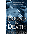 Bound In Death (Bound - Vampire & Werewolf Romance Book 5) (English Edition)