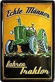 Echte Männer fahren Traktor Trecker Bauer 20x30 cm Blechschild 957