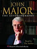 Cover of: John Major: The Autobiography | John Major