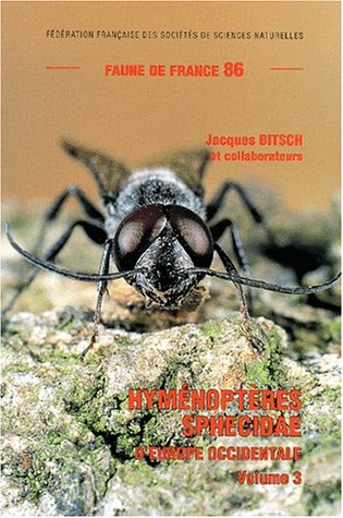 Hyménoptères sphecidae d'Europe occidentale : Volume 3