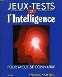 Telecharger Livres Jeux tests de l intelligence pour mieux se connaitre (PDF,EPUB,MOBI) gratuits en Francaise