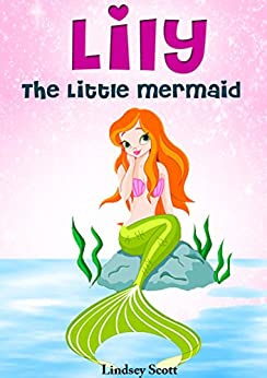 Books for Kids: Lily the Little Mermaid (Mermaid Books for